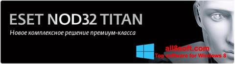 Снимка на екрана ESET NOD32 Titan за Windows 8